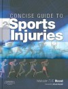 Concise Guide to Sports Injuries - Malcolm T.F. Read
