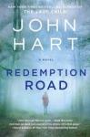 Redemption Road: A Novel - John Hart