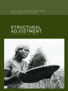 Structural Adjustment: Theory, Practice and Impacts - Ed Brown, Bob Milward, Giles Mohan, Alfred B. Zack-Williams
