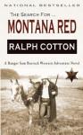 Montana Red: A Ranger Sam Burrack Western Adventure - Ralph Cotton