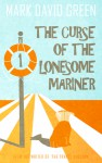 The Curse of the Lonesome Mariner (Paperback) - Mark Green