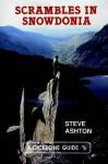 Scrambles in Snowdonia (Cicerone Guide) - Steve Ashton