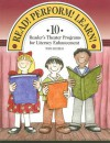 Read! Perform! Learn!: 10 Reader's Theater Programs for Literacy Enhancement - Toni Buzzeo