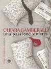 Una passione sinistra - Chiara Gamberale