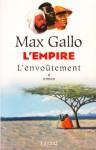 L'Empire: l'Envoûtement (L'Empire, #1) - Max Gallo