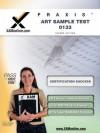 Praxis Art Sample Test 10133 Teacher Certification Test Prep Study Guide - Sharon Wynne