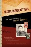 Postal Indiscretions: The Correspondence of Tadeusz Borowski - Tadeusz Borowski, Alicia Nitecki, Tadeusz Drewnowski