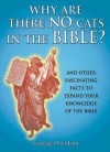 Why There Are No Cats In The Bible - George W. Davidson