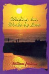 Wisdom Too, Works by Love - William Jackson