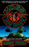Hog Down - James Ferro, James Ferrone, Jim DeFelice