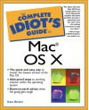 Complete Idiot's Guide to Mac OS X - Kate Binder