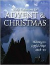Waiting in Joyful Hope: Daily Reflections for Advent and Christmas 2008-2009 - Robert F. Morneau