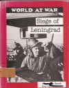 Siege of Leningrad - R. Conrad Stein