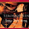 Strongholds: Blessed Trinity Trilogy, Book 2 - Vanessa Davis Griggs, Caroline Clay, Recorded Books