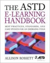 The ASTD E-Learning Handbook - Allison Rossett