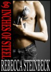 69 INCHES OF STEEL - Rebecca Steinbeck