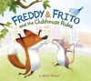 Freddy & Frito and the Clubhouse Rules - Alison Friend