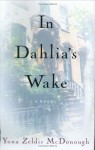 In Dahlia's Wake - Yona Zeldis McDonough