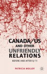 Canada/US and Other Unfriendly Relations: Before and After 9/11 - Patricia Molloy
