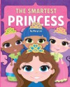 The Smartest Princess (Mary Lee Princesses) (Volume 2) - Mary Lee
