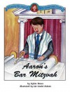Aaron's Bar Mitzvah (Growing Up Jewish With Sarah Leah Jacobs) - Sylvia A. Rouss, Liz Goulet Dubois