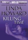 Killing Time (Mp3-Cd) (Unabr.) - Linda Howard, Joyce Bean