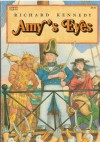 Amy's Eyes - Richard Kennedy, Richard Egielski