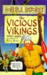 The Vicious Vikings - Terry Deary, Martin Brown