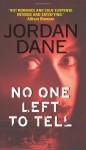 No One Left to Tell - Jordan Dane