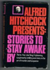Alfred Hitchcock Presents: Stories to Stay Awake By - Alfred Hitchcock