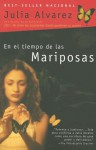 En El Tiempo de Las Mariposas (in the Time of Butterflies) - Julia Alvarez