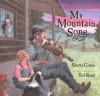 My Mountain Song - Shutta Crum, Ted Rand