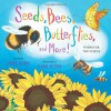Seeds, Bees, Butterflies, and More!: Poems for Two Voices - Carole Gerber, Eugene Yelchin