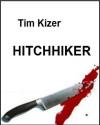 Hitchhiker - Tim Kizer