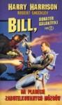 Bill, bohater Galaktyki. Na planecie zabutelkowanych mózgów - Harry Harrison, Robert Sheckley