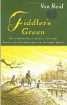 Fiddler's Green: Or a Wedding, a Ball, and the Singular Adventures of Sundry Moss - Van Reid