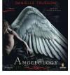 Angelology - Danielle Trussoni, Susan Denaker