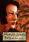 The Heavenward Path - Kara Dalkey