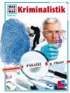 Kriminalistik - Hans Wölfel, Rainer Köthe, Frank Kliemt, Peter Klaucke