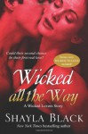 Wicked All The Way - A Wicked Lovers Novella - Shayla Black