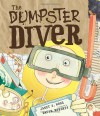 The Dumpster Diver - David Roberts (Illustrator), Janet S. Wong