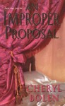 An Improper Proposal - Cheryl Bolen