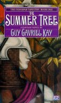The Summer Tree (Fionavar Tapestry) - Guy Gavriel Kay