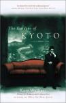 The Gardens of Kyoto: A Novel - Kate Walbert