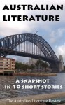 Australian Literature: A Snapshot in 10 Short Stories - Steve Rossiter, Jo Hart