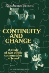 Continuity and Change: A Study of Two Ethnic Communities in Israel - Rita James Simon