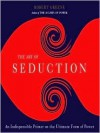 The Art of Seduction (Other Format) - Robert Greene, Jeff David
