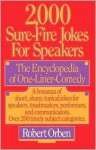 2,000 Sure-Fire Jokes for Speakers - Robert Orben