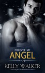 Forever My Angel (Chadwell Hearts Book 4) - Kelly Walker