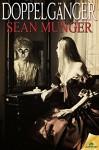 Doppelgänger - Sean Munger